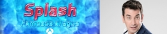 Splash: Famosos al agua